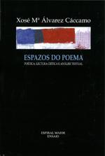 Portada de Espazos do poema. Autor   Xosé María Álvarez Cáccamo
