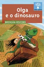 Portada de Olga e o dinosaurio. Autor   Andrés Meixide
