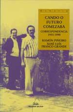 Portada de Cando o futuro comezaba. Autor   Ramón Piñeiro