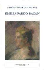 Portada de Emilia Pardo Bazán. Autor   Ramón Gómez de la Serna