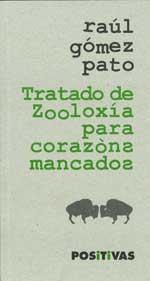 Portada de Tratado de Zooloxía para corazóns mancados. Autor   Raúl Gómez Pato