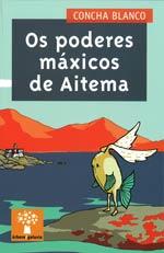 Portada de Os poderes máxicos de Aitena. Autor   Ana Santiso Villar
