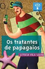 Portada de Os tratantes de papagaios. Autor   Leticia Vila Sexto