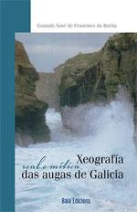 Portada de Xeografía real e mítica das augas de Galicia. Autor