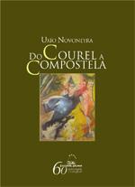 Portada de Do Courel a Compostela. Autor   Uxío Novoneyra