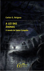 Portada de A lei das ánimas. Autor   Carlos G. Reigosa