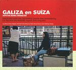 Portada de Galiza en Suíza. Autor   Varios autores