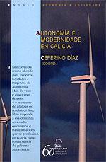 Portada de Autonomía e modernidade en Galicia. Autor   Ceferino Díaz