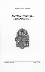 Portada de Ante a Historia Compostelá. Autor   Claudio Sánchez Albornoz