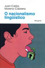 Portada de O nacionalismo lingüístico. Autor   Moisés Rodríguez Barcia
