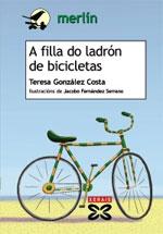 Portada de A filla do ladrón de bicicletas. Autor   Jacobo Fernández