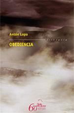 Portada de Obediencia. Autor   Antón Lopo