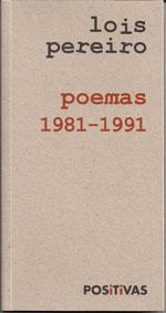 Portada de Poemas 1981-1991. Autor   Lois Pereiro