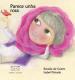 Portada de Parece unha rosa. Autor   Rosalía de Castro