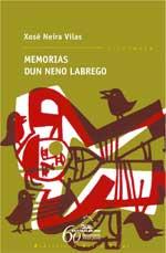 Portada de Memorias dun neno labrego. Autor   Xosé Neira Vilas