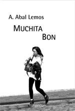 Portada de Muchita Bon. Autor   Antonio Abal Lemos