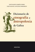 Portada de Diccionario de etnografía e antropoloxía de Galiza. Autor   Xosé Manuel González Reboredo