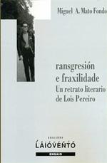 Portada de Transgresión e fraxilidade. Un retrato literario de Lois Pereiro