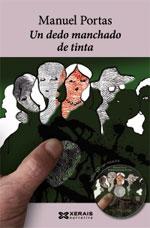 Portada de Un dedo manchado de tinta. Autor   Manuel Portas Fernández