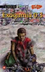 Portada de Exogamia 0.3. Autor   Ramón Caride