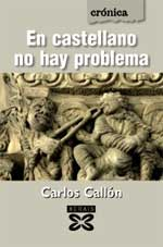 Portada de En castellano no hay problema. Autor   Carlos Callón