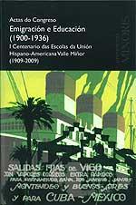 Portada de Actas do Congreso Emigración e Educación (1900-1936). Autor   Xosé Manuel Malheiro Gutiérrez