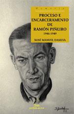 Portada de Proceso e encarceramento de Ramón Piñeiro. 1946-1949. Autor