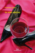Portada de In vino veritas. Autor   Francisco Castro