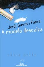 Portada de A modelo descalza. Autor   Jordi Sierra i Fabra