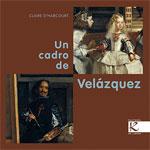 Portada de Un cadro de Velázquez. Autor   Xosé Ballesteros Rei