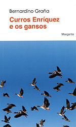 Portada de Curros Enríquez e os gansos. Autor   Bernardino Graña