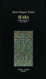 Portada de Seara. Obra poética (1971-2011). Autor   Xosé Vázquez Pintor