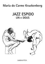 Portada de Jazz espido un e dous. Autor   María do Carme Kruckenberg