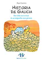 Portada de Historia de Galicia. Autor   Pepe Carreiro
