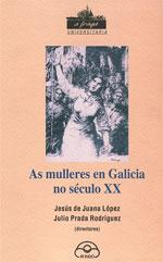Portada de As mulleres en Galicia no século XX. Autor   Julio Prada Rodríguez
