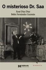 Portada de O misterioso Dr. Saa. Autor   Xosé Díaz Díaz