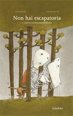 Portada de Non hai escapatoria e outros contos marabillosos. Autor   Óscar Villán Seoane