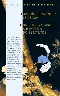 Portada de Por que fracasou a reforma do estatuto?. Autor
