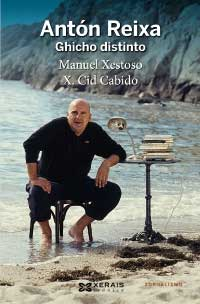 Portada de Antón Reixa. Autor   Manuel Xestoso