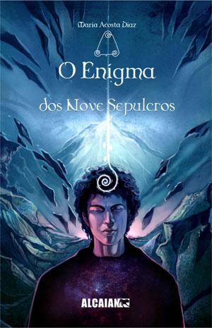 Portada de O Enigma dos Nove Sepulcros. Autor   Acosta Díaz; María