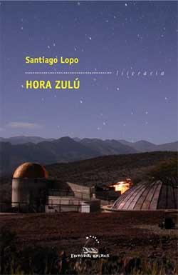 Portada de Hora Zulú. Autor   Santiago Lopo