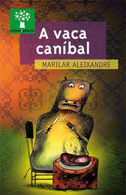 Portada de A vaca canibal. Autor   Marilar Aleixandre