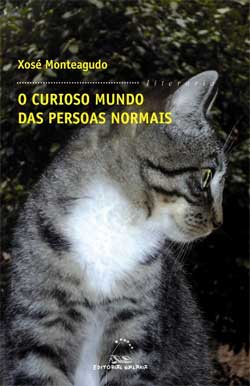 Portada de O curioso mundo das persoas normais. Autor   Xosé Monteagudo