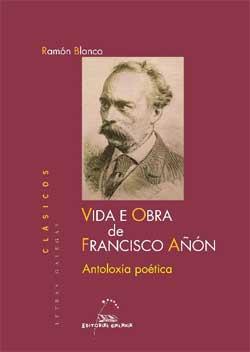 Portada de Vida e Obra de Francisco Añón. Autor