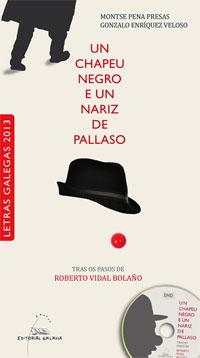 Portada de Un chapeu negro e un nariz de pallaso. Autor   Montse Pena Presas