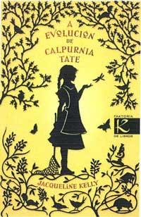Portada de A evolución de Calpurnia Tate. Autor   Carlos Acevedo Díaz