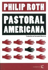 Portada de Pastoral americana. Autor   Philip Roth