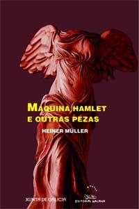 Portada de Máquina Hamlet e outras pezas