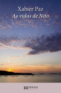Portada de As vidas de Nito. Autor   Xabier Paz