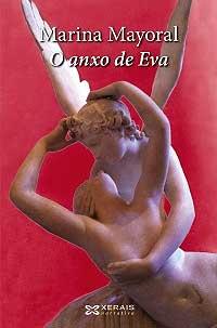 Portada de O anxo de Eva. Autor   Marina Mayoral